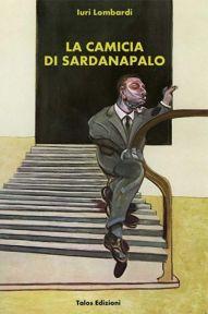 Copertina La camicia di Sardanapalo