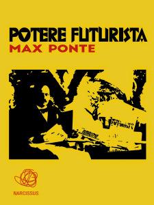 _1PotereFuturista_MaxPonte_1875x2500 (1)