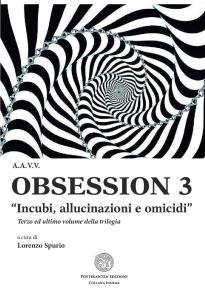 Il terzo e ultimo volume della raccolta Obsession