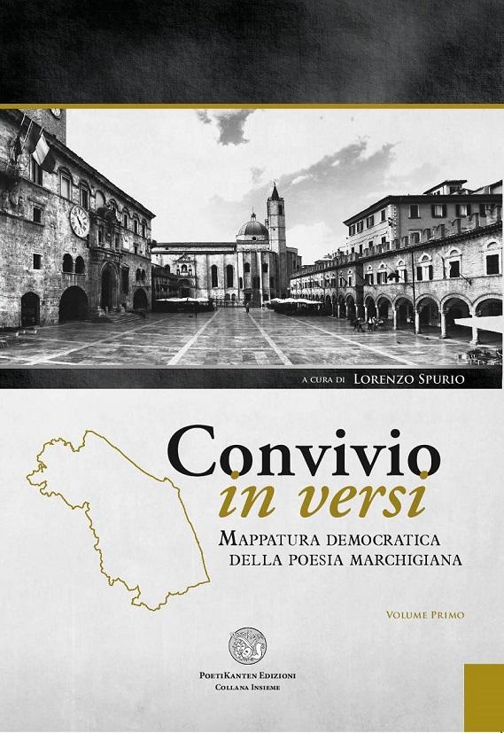 """""""Convivio in versi"""" di Lorenzo Spurio: la voce dei poeti delleMarche"""