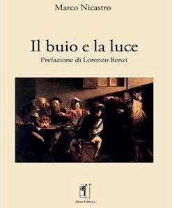 marco-nicastro-il-buio-e-la-luce-poesie-677x300