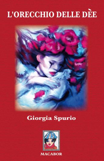 L'orecchio delle dèe - copertina - giorgia spurio.PNG
