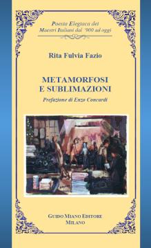 Fazio Rita Fulvia 2019 [EL] - Metamorfosi e sublimazioni [fronte]